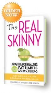 Order The Real Skinny Appetite For Health 101 Fat Habits & Slim Solutions
